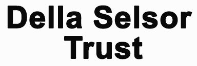 Della Selsor Trust